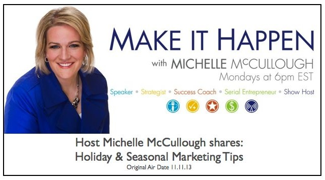 Whether you're planning for the big quarter four, holiday buying season OR planning for other holiday promotions throughout the year, you'll love this show! Host Michelle McCullough shares tips on seasonal messaging, how to appropriately tie in to promotions without looking desperate, and better yet, how to ensure the customers you DO get will be customers for LIFE with an awesome customer loyalty program.